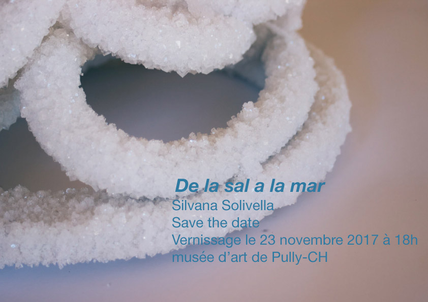 De la sal a la mar - save the date - Vernissage le 23 novembre 2017 18 h